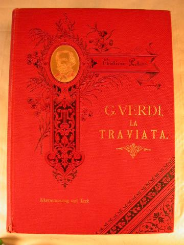 LA TRAVIATA - SCORE BY GIUSEPPE VERDI, More Informations...